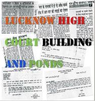 LUCKNOW HIGH COURT POND ENCROACHMENT CASE- A RESEARCH