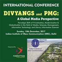 Divyangs and PMG (Privatization, Modernization, Globalization) - A Global Media Perspective