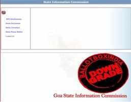 गोवा सूचना आयोग को आरटीआई (सूचना का अधिकार अधिनियम 2005) का जवाब ना देने और आरटीआई की ऑनलाइन व्यवस्था ना कर पाने के कारण किया गया डाउनग्रेड.11 महीने ब