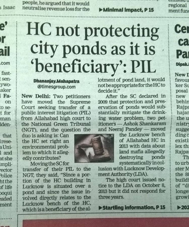 Lucknow High Court -  NGT (National Green tribunal) interventions requested to protect ponds; Petiti