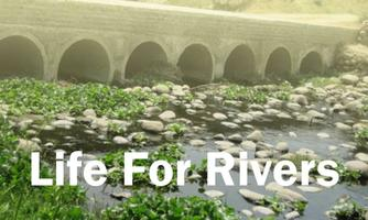 Life for Rivers( A Project Report by Neer Foundation)