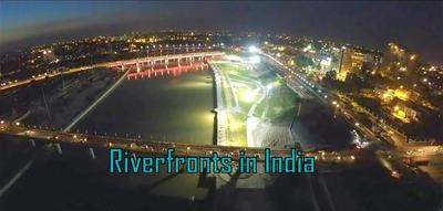 Rivers and Riverfront Developments in India- All you need to know