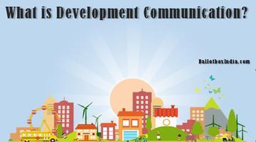 भारतीय नेतृत्व और डेवलपमेंट कम्युनिकेशन (विकास संचार) :  निरंतरता, समानता और विकास